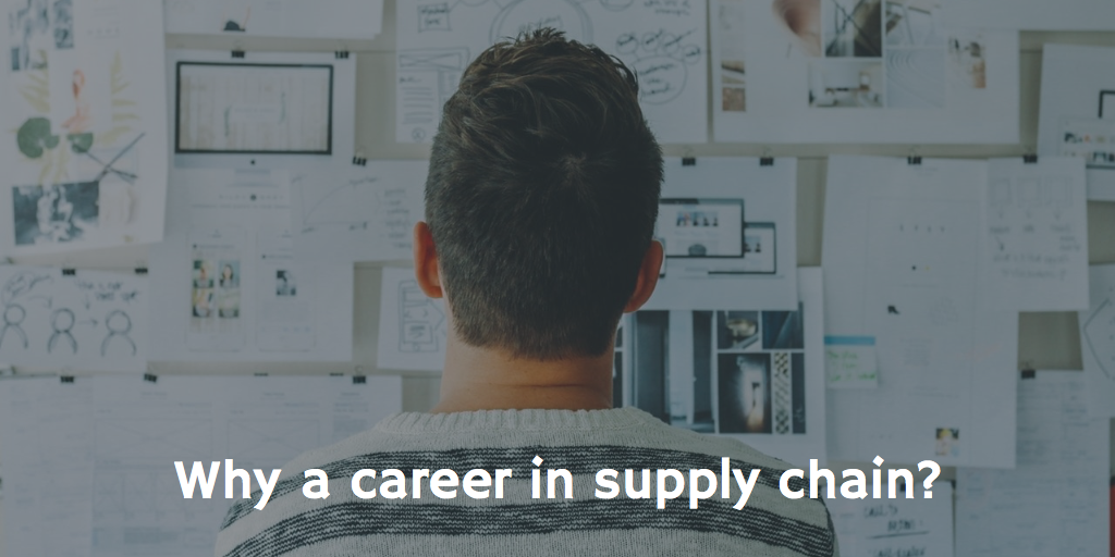 Why a career in supply chain?